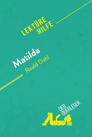 Matilda von Roald Dahl (Lektürehilfe)