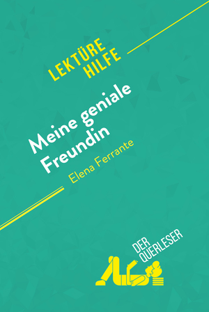 Meine geniale Freundin von Elena Ferrante (Lektürehilfe)