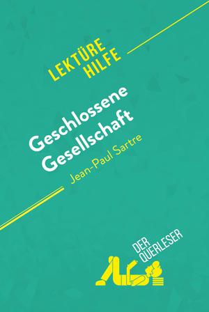 Geschlossene Gesellschaft von Jean-Paul Sartre (Lektürehilfe)