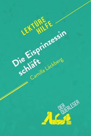 Die Eisprinzessin schläft von Camilla Läckberg (Lektürehilfe)