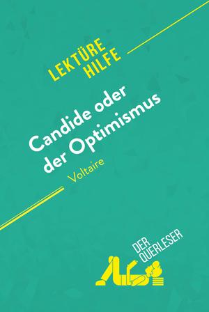 Candide oder Der Optimismus von Voltaire (Lektürehilfe)