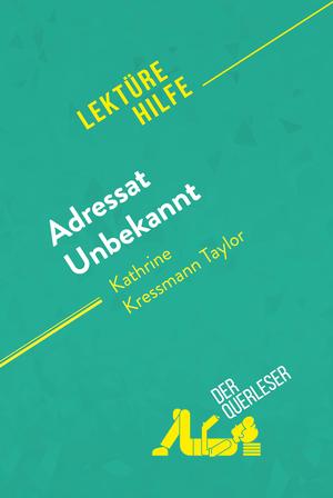 Adressat Unbekannt von Kathrine Kressmann Taylor (Lektürehilfe)