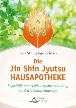 Die Jin-Shin-Jyutsu-Hausapotheke