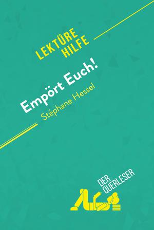 Empört Euch! von Stéphane Hessel (Lektürehilfe)