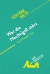 Wer die Nachtigall stört von Nell Harper Lee (Lektürehilfe)