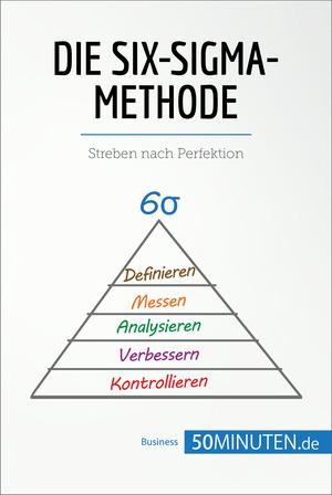 Die Six-Sigma-Methode