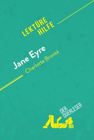 Jane Eyre von Charlotte Brontë (Lektürehilfe)