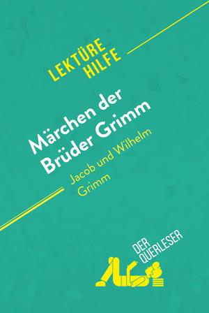 Märchen von Jacob und Wilhelm Grimm (Lektürehilfe)