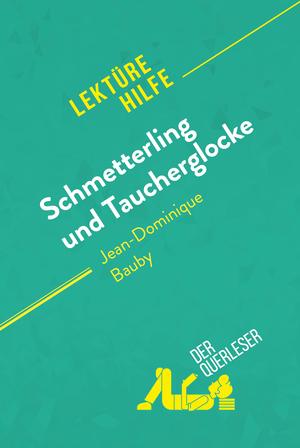 Schmetterling und Taucherglocke von Jean-Dominique Bauby (Lektürehilfe)