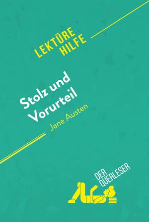 Stolz und Vorteil von Jane Austen (Lektürehilfe)