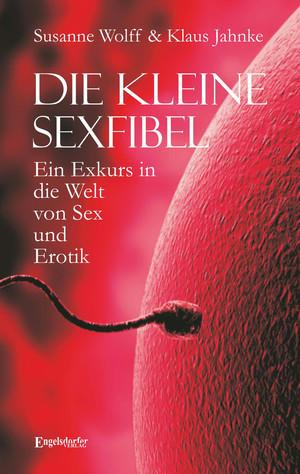 Die kleine Sexfibel
