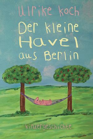 Der kleine Havel aus Berlin