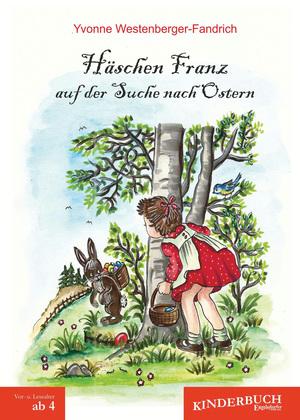 Häschen Franz auf der Suche nach Ostern