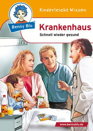 Benny Blu - Krankenhaus