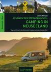 Als Dach der Sternenhimmel - Camping in Neuseeland