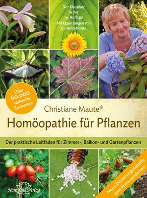 Homöopathie für Pflanzen - Der Klassiker in der 14. Auflage