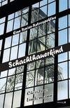 Vergrößerte Darstellung Cover: Schachthauerkind. Externe Website (neues Fenster)