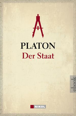 Platon: Der Staat