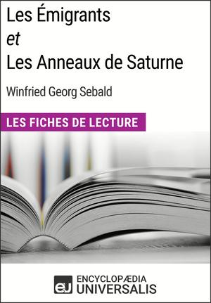 Les Émigrants et Les Anneaux de Saturne de W.G. Sebald