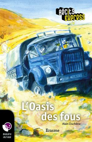 L'Oasis des fous