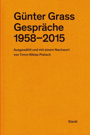 Günter Grass: Gespräche (1958-2015)