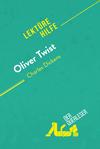 Oliver Twist von Charles Dickens (Lektürehilfe)