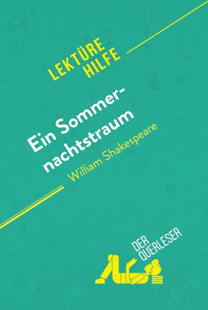 Ein Sommernachtstraum von William Shakespeare (Lektürehilfe)