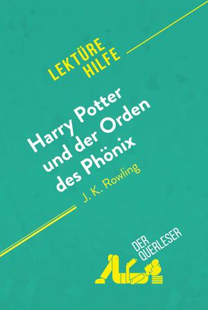 Harry Potter und der Orden des Phönix von J. K. Rowling (Lektürehilfe)