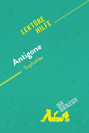 Antigone von Sophokles (Lektürehilfe)