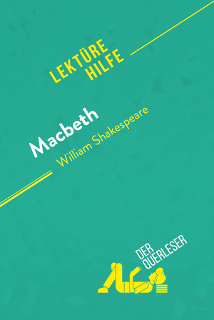 Macbeth von William Shakespeare (Lektürehilfe)