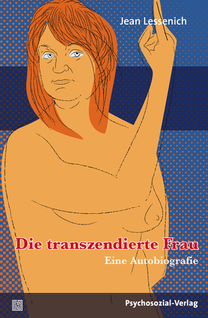 Die transzendierte Frau