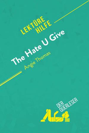The Hate U Give von Angie Thomas (Lektürehilfe)