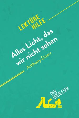 Alles Licht, das wir nicht sehen von Anthony Doerr (Lektürehilfe)
