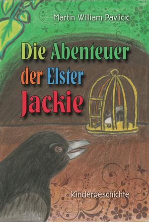 Die Abenteuer der Elster Jackie