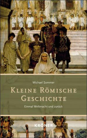 Kleine Römische Geschichte