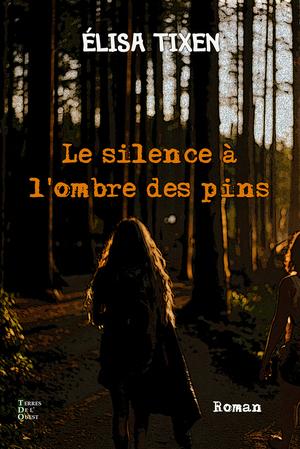 Le silence à l'ombre des pins