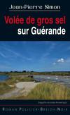 Volée de gros sel sur Guérande