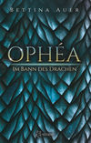 Ophéa - Im Bann des Drachen
