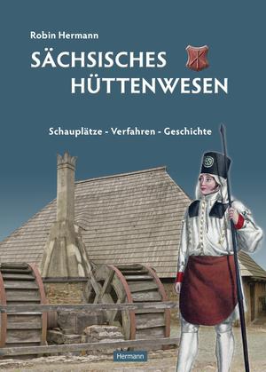 Sächsisches Hüttenwesen