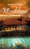 Mordshexe