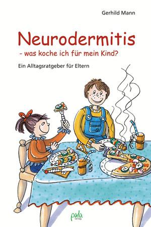 Neurodermitis - was koche ich für mein Kind?