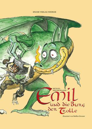 Emil und die Burg der Trolle