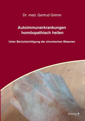 Autoimmunerkrankungen homöopathisch heilen