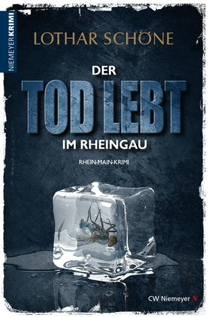 Der Tod lebt im Rheingau
