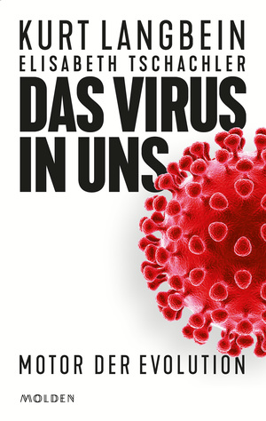 Das Virus in uns