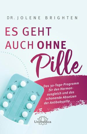 Es geht auch ohne Pille