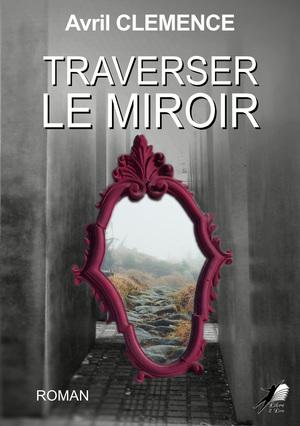 Traverser le Miroir
