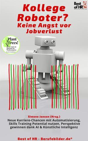 Kollege Roboter? Keine Angst vor Jobverlust