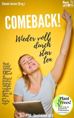Comeback! Wieder voll durchstarten