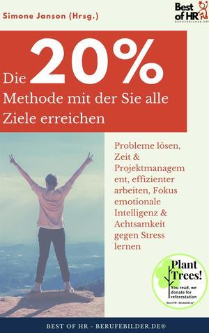 Die 20%-Methode mit der Sie alle Ziele erreichen